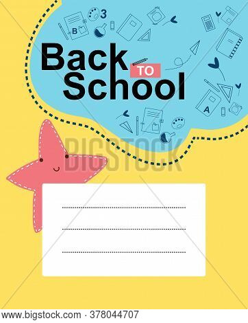 Exercise Book Cover With Cute And Happy Character On Yellow Background. Outline School Supplies. Cop