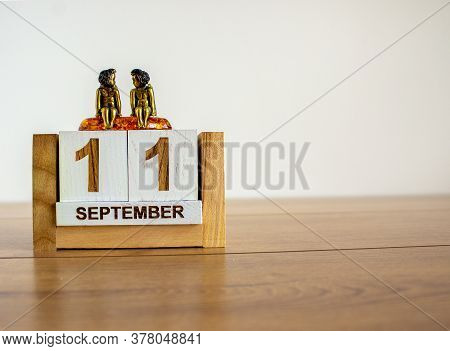 September 11 On The Wooden Calendar. Memory Day. Calendar On A White Background. The Concept Of The