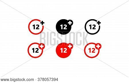 Twelve Years Over Icon Set. Over 12 Only, Age Restriction Sign. Vector On Isolated White Background.