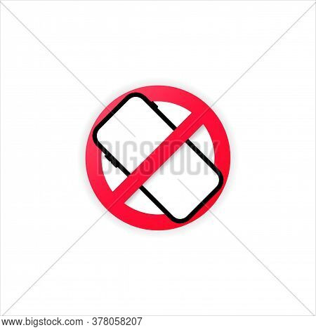 No Cellphone Zone Sing In Flat Modern Style Design. Smartphone Using Is Prohibited Symbol. No Mobile