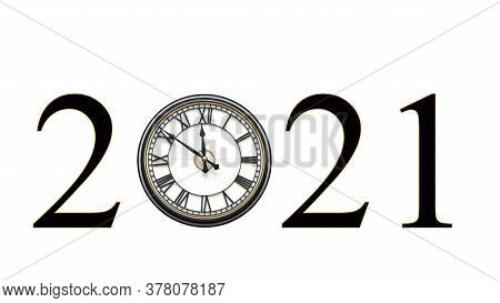 Year 2021 Using Clock With Roman Numerals For Hours, Hands At Nine Minutes To Twelve O'clock For The
