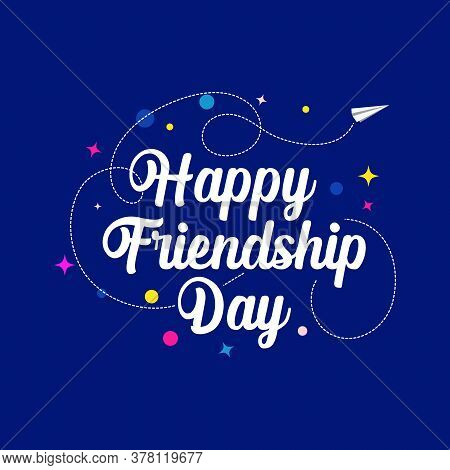 Friendship Day Vector Illustration Lettering With Design Elements For Celebration Of Happy Friendshi