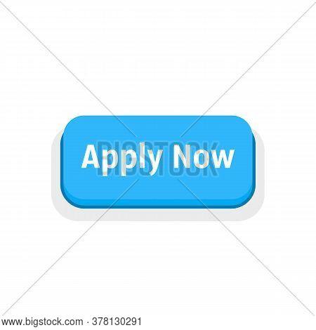 Apply Now Blue Cartoon Button. Flat Style Modern Form Bank Logotype Element Graphic Art Design Isola
