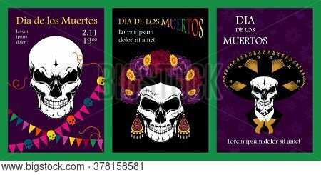 Set Of Cards For The Day Of The Dead. Vector Image With Skulls. Mexican Skulls.design Elements For F