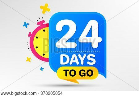 Countdown Left Days Banner With Timer. Twenty Four Days Left Icon. 24 Days To Go Sign. Sale Announce