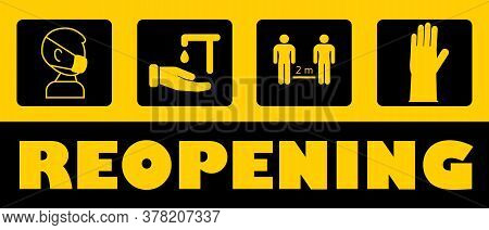 Reopening Text Vector For Shop, Marketplaces, Grocery, Restaurant, Cafe. Prevention Tips Info-graphi