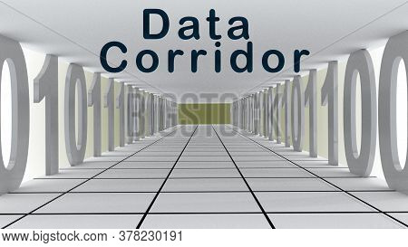 3d Illustration Of Data Corridor Script Over A Symbolc Corridor Of Ones And Zeros, Over A Pale Green