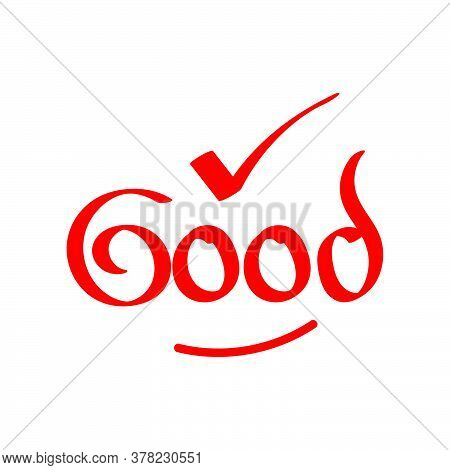 Doodle Text About Good. Good Text Logotype Vector Template