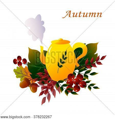 Autumn Teapot And Leaves. Vector Illustration. Yellow Teapot And Autumn Leaves On A White Background