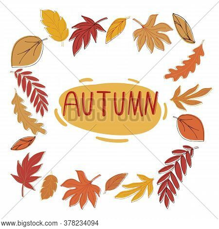 Scattered Autumn Leaves In The Shape Of A Square And Lettering Autumn On A White Background In Doodl