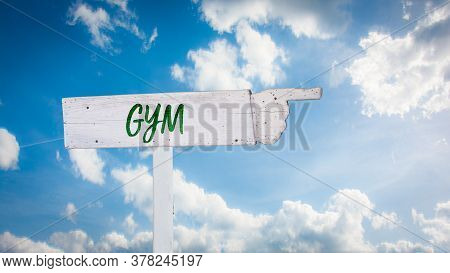 Street Sign The Direction Way To Gym