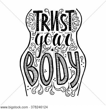 Trust Your Body Vector Hand Drawn Lettering