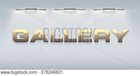 Signboard Gallery In The Rays Of Illumination. Gallery Interior Editable Vector Illustration