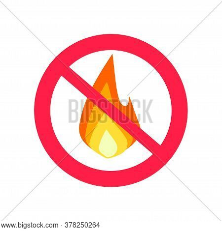 Fire Prohibition Hazard Risk Sign And Flame Ignition Risk Warning Notice Area Icon Vector Flat Carto