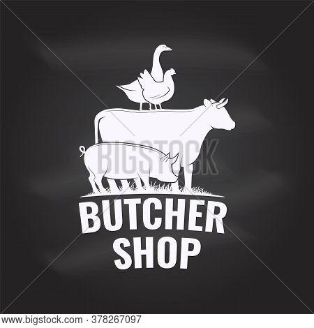 Butcher Shop Badge Label With Cow, Beef, Pork, Pig, Chicken, Goose Vector. Vintage Typography Logo D