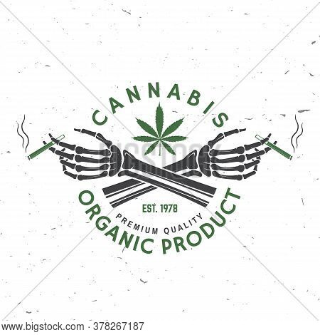 Medical Cannabis Badge, Label With Skeleton Hand, Smoking Marijuana. Vector. Vintage Typography Logo