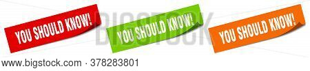 You Should Know Sticker. You Should Know Square Isolated Sign. You Should Know Label