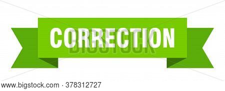 Correction Ribbon. Correction Isolated Band Sign. Correction Banner