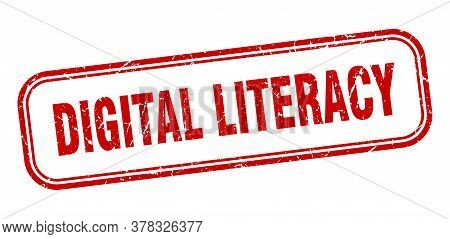 Digital Literacy Stamp. Digital Literacy Square Grunge Red Sign