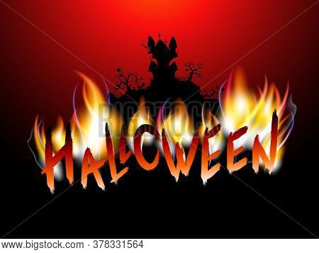 Vector Illustration With Burning Inscription, Gloomy Castle And Text Halloween On The Red Background