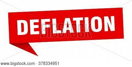 Deflation Banner. Deflation Speech Bubble. Deflation Sign