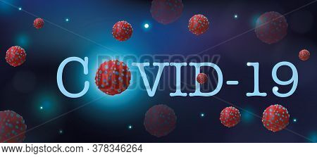 Coronavirus Disease. Microscopic View. Covid-19 Viruses That Cause Harm To A Living Organism. Flu In
