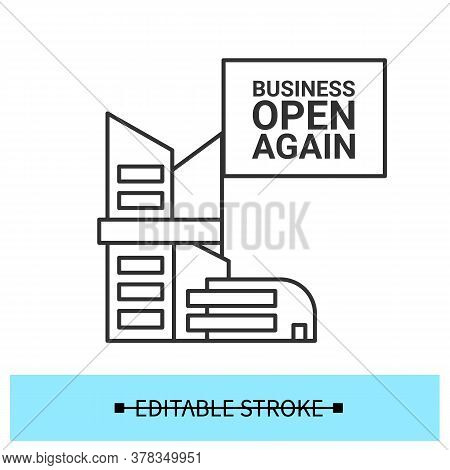 Business Reopening Icon. Office Or Mall Building With Open Again Linear Pictogram. Concept Of Covid