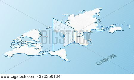 World Map In Isometric Style With Detailed Map Of Gabon. Light Blue Gabon Map With Abstract World Ma