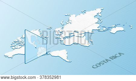 World Map In Isometric Style With Detailed Map Of Costa Rica. Light Blue Costa Rica Map With Abstrac