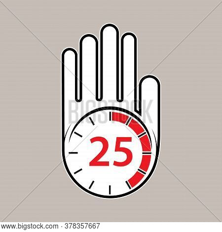 Raised, Open Hand With A Watch On It. Time For Rest Or Break, Pause. 25 Minutes Or Seconds. Flat Des