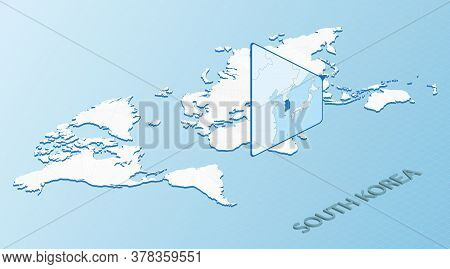 World Map In Isometric Style With Detailed Map Of South Korea. Light Blue South Korea Map With Abstr