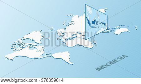 World Map In Isometric Style With Detailed Map Of Indonesia. Light Blue Indonesia Map With Abstract