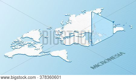 World Map In Isometric Style With Detailed Map Of Micronesia. Light Blue Micronesia Map With Abstrac