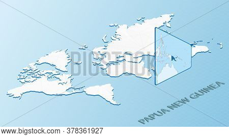 World Map In Isometric Style With Detailed Map Of Papua New Guinea. Light Blue Papua New Guinea Map