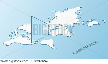World Map In Isometric Style With Detailed Map Of Cape Verde. Light Blue Cape Verde Map With Abstrac