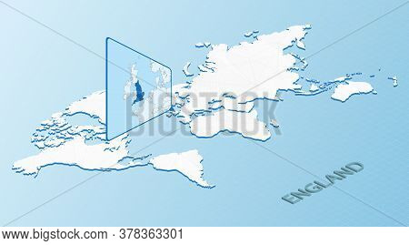 World Map In Isometric Style With Detailed Map Of England. Light Blue England Map With Abstract Worl