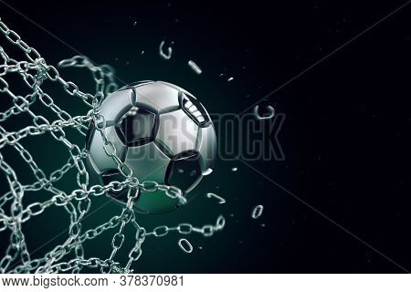 Soccer Ball Made Of Metal Breaking Metal Net. Concept Of Football Goal, With Ball Breaking The Metal