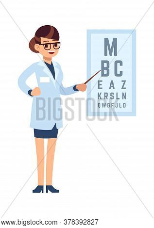 Oculist. Doctor Cartoon Character Stands In Glasses And White Medical Uniform And Tests With Alphabe