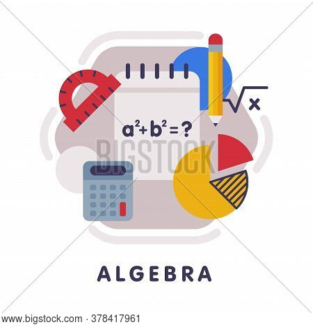Algebra School Subject Icon, Education And Science Discipline With Related Elements Flat Style Vecto