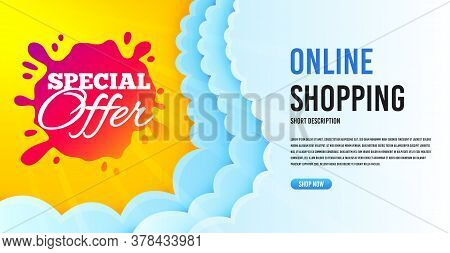 Special Offer Badge. Clouds Banner Template. Discount Banner Shape. Sale Coupon Splash Icon. Online
