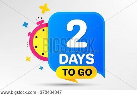 Countdown Left Days Banner With Timer. Two Days Left Icon. 2 Days To Go Sign. Sale Announcement Bann