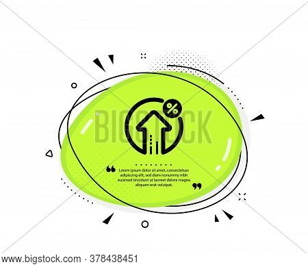 Loan Percent Growth Icon. Quote Speech Bubble. Discount Sign. Credit Percentage Symbol. Quotation Ma
