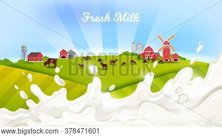 Milk Farm Landscape With Cows, Livestock, Windmill, Green Fields, Barn, Milk Splash. Agriculture Org