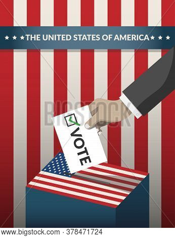 Us Presidential Election 2020 Campaign Poster. Hand Putting Voting Ballot Paper Card In The Ballot B
