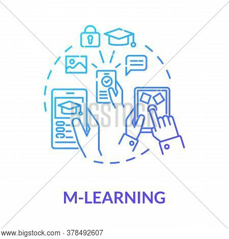 M Learning Concept Icon. Virtual Classrooms And Lessons. E Learning. Educational Applications For Sm