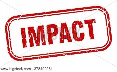Impact Stamp. Impact Square Grunge Red Sign
