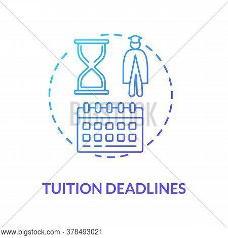 Tuition Deadlines Concept Icon. Students Deadlines Calendar. College Enrollment. Distance Education.