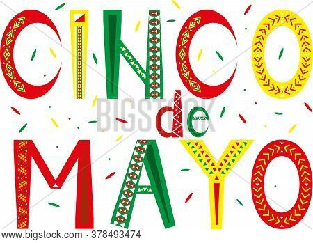 Vector Lettering For Mexican Holiday 5 May Cinco De Mayo. Spanish Celebration Colorful Letters