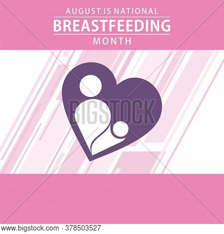 National Breastfeeding Month Celebrate Every Year At August Month