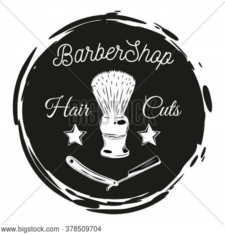 Barbershop Lazor Blade, Shaving Brush, Stamp Style. Black And White Cirle With Text Hair Cuts. Vinta